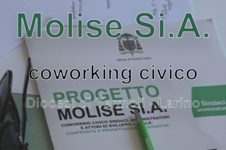 "Molise Si.A. – il ""coworking civico"" tra sindaci, imprese e associazioni"
