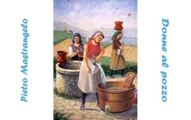 Pietro Mastrangelo: Donne al pozzo