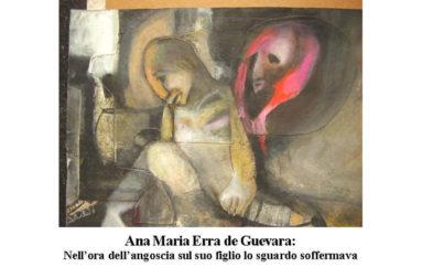 Ana Maria Erra de Guevara:   Nell'ora dell'angoscia sul suo figlio lo sguardo soffermava