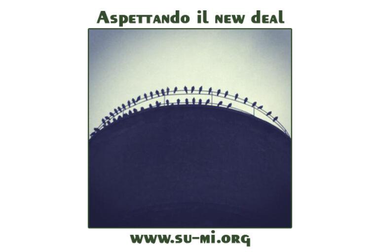 www.su-mi.org:  aspettando il new deal