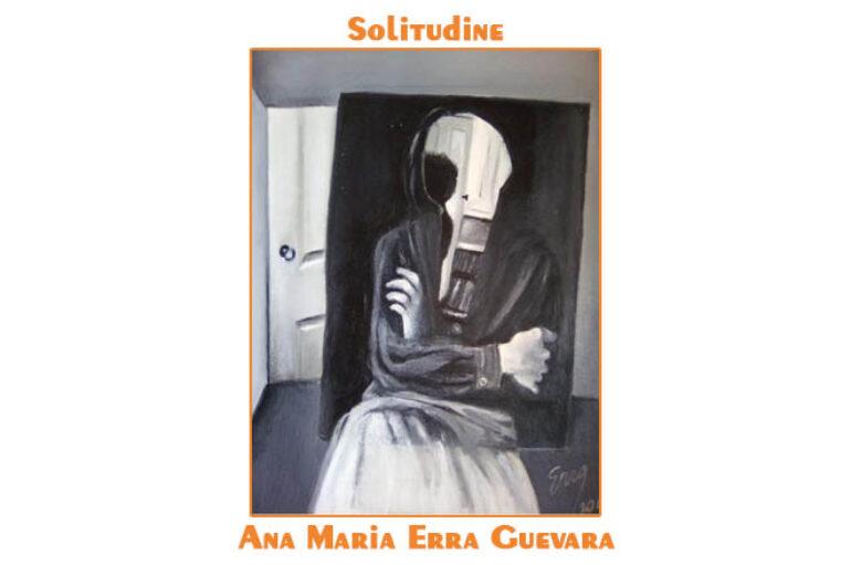 Ana Maria Erra Guevara:  Solitudine